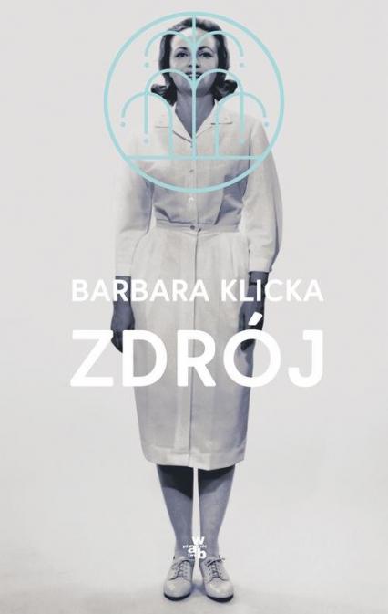 Zdrój - Barbara Klicka | okładka