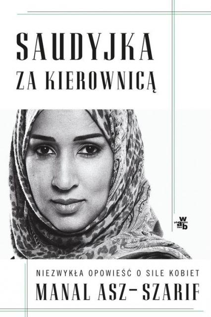 Saudyjka za kierownicą - Manal Asz-Szarif | okładka