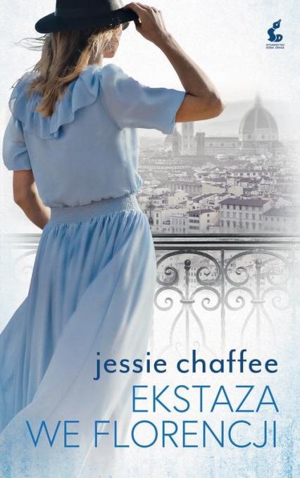 Ekstaza we Florencji - Jessie Chaffee | okładka