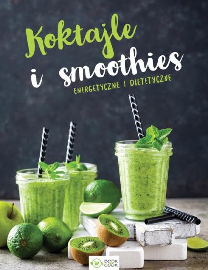 Koktajle i smoothies -  | okładka