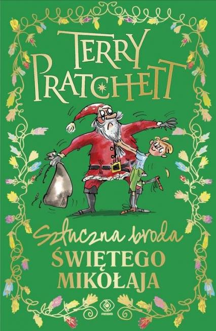 Sztuczna broda Świętego Mikołaja - Terry Pratchett | okładka