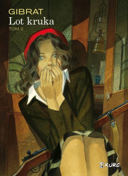 Lot kruka Tom 2 - Jean-Pierre Gibrat | okładka