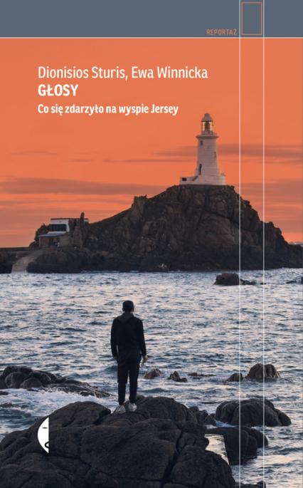Głosy Co się zdarzyło na wyspie Jersey - Sturis Dionisios, Winnicka Ewa | okładka