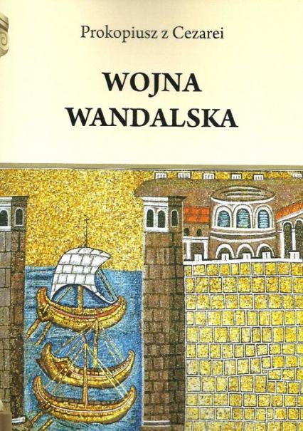 Wojna wandalska - Prokopiusz z Cezarei | okładka