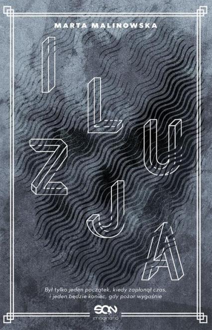 Iluzja - Marta Malinowska | okładka