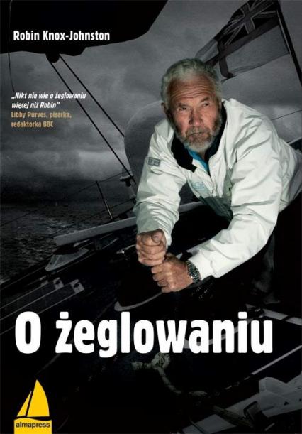O żeglowaniu - Robin Knox-Johnston | okładka