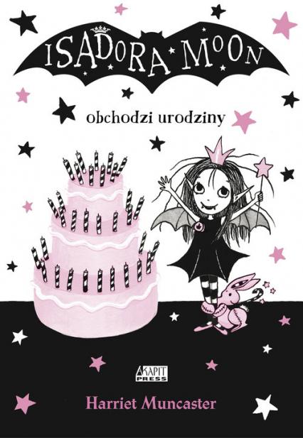 Isadora Moon obchodzi urodziny - Harriet Muncaster | okładka