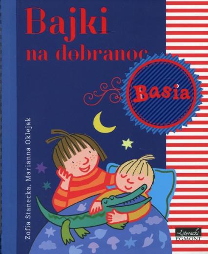 Basia Bajki na dobranoc - Zofia Stanecka | okładka