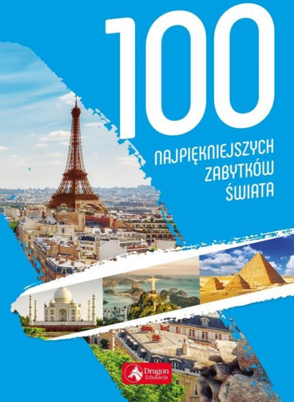 100 najpiękniejszych zabytków świata -  | okładka