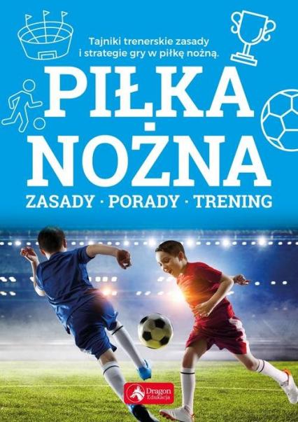 Piłka nożna - Piotr Żak | okładka