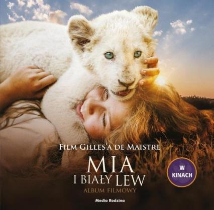 Mia i biały lew Album filmowy - de Maistre Prune | okładka