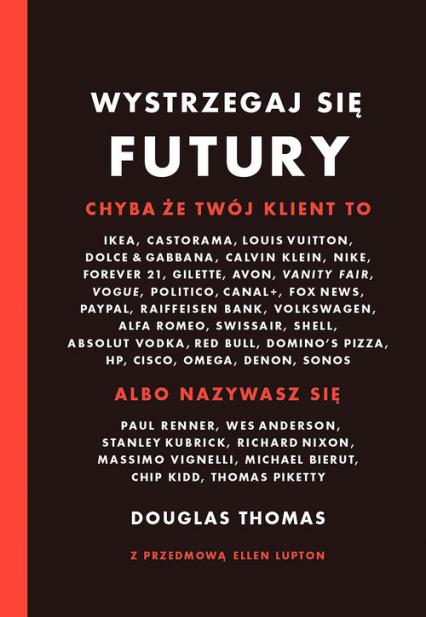 Wystrzegaj się Futury - Douglas Thomas | okładka