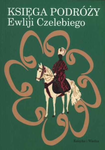 Księga podróży Ewliji Czelebiego -  | okładka