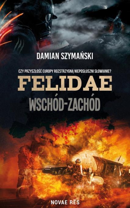Felidae Wschód-Zachód - Damian Szymański | okładka