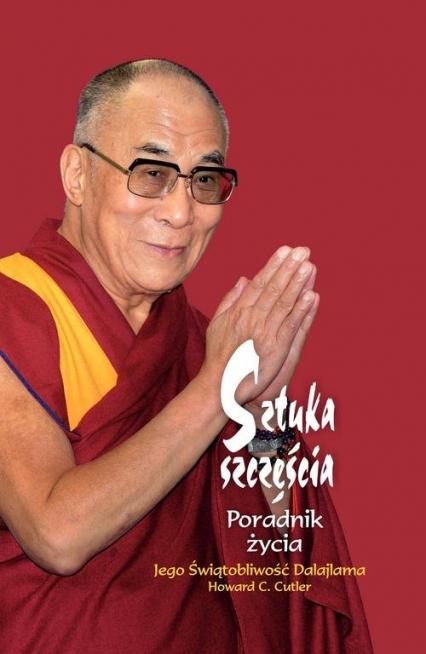 Sztuka szczęścia - Dalajlama Jego Świątobliwość, Cutler Howard C. | okładka