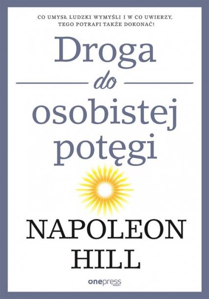Droga do osobistej potęgi - Napoleon Hill | okładka