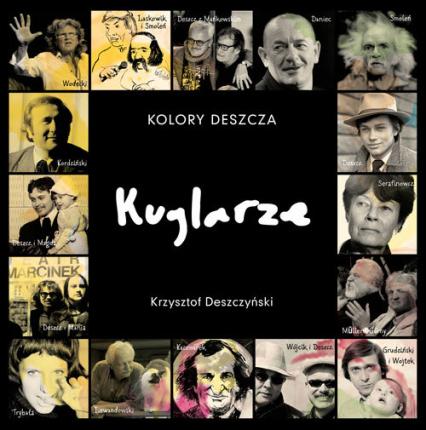 Kolory Deszcza… Kuglarze - Krzysztof Deszczyński | okładka