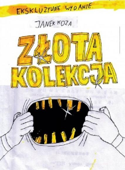Złota kolekcja Tom 1 - Janek Koza | okładka