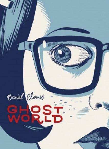 Ghost World - Daniel Clowes | okładka