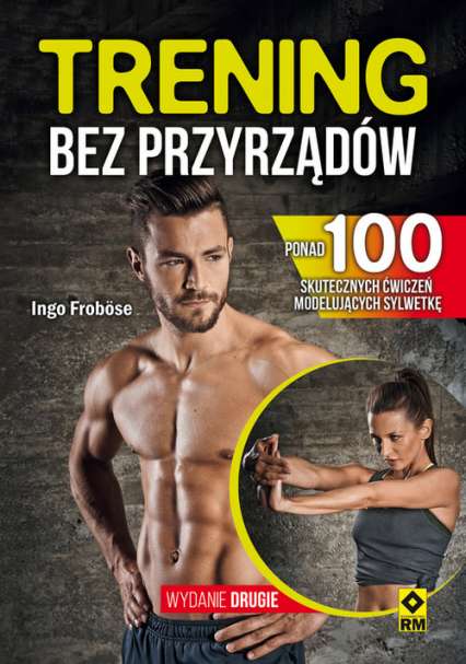 Trening bez przyrządów - Ingo Frobose | okładka