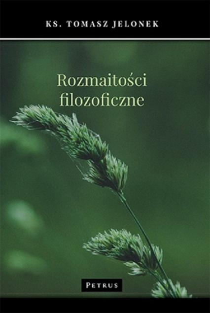 Rozmaitości filozoficzne - Tomasz Jelonek | okładka