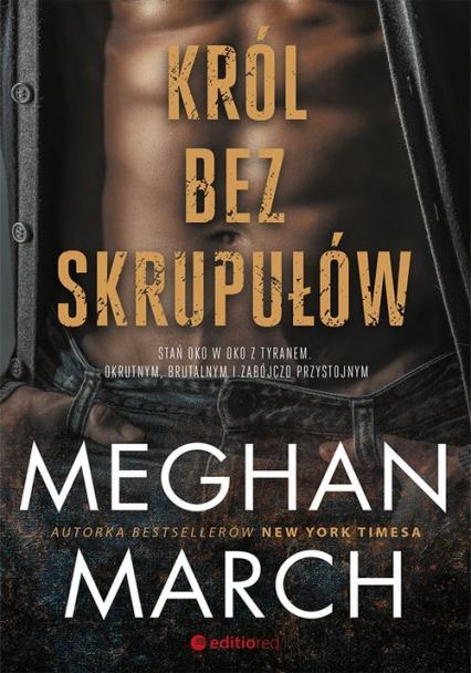 Król bez skrupułów - Meghan March   okładka