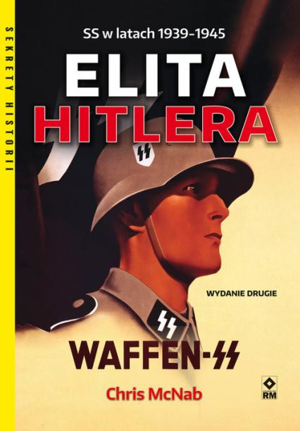 Elita Hitlera Waffen-SS - Chris McNab   okładka