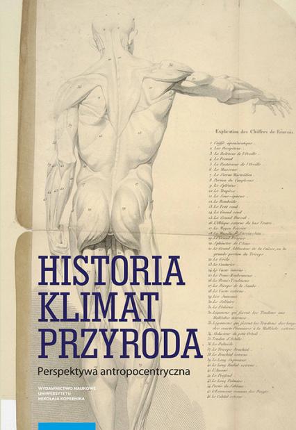 Historia klimat przyroda Perspektywa antropocentryczna - Magdalena Mordawska | okładka