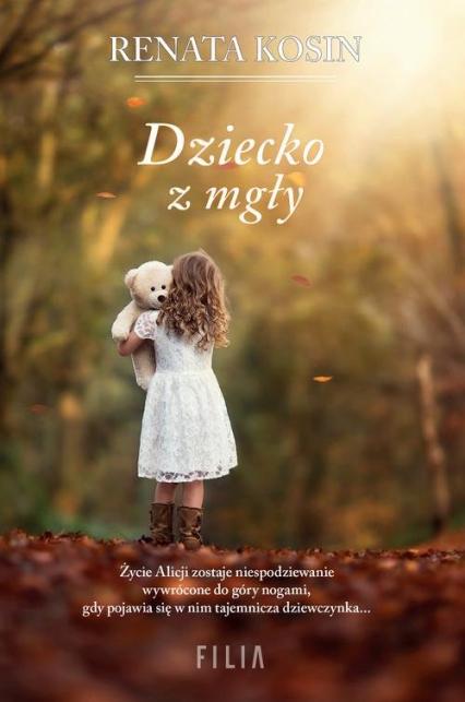 Dziecko z mgły - Renata Kosin | okładka