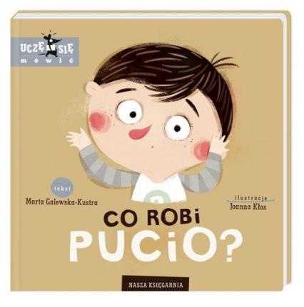 Co robi Pucio? - Marta Galewska-Kustra | okładka