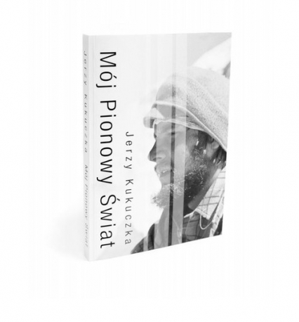 Mój pionowy świat - Jerzy Kukuczka   okładka