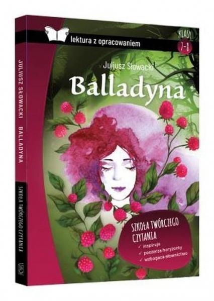 Balladyna Lektura z opracowaniem - Juliusz Słowacki | okładka