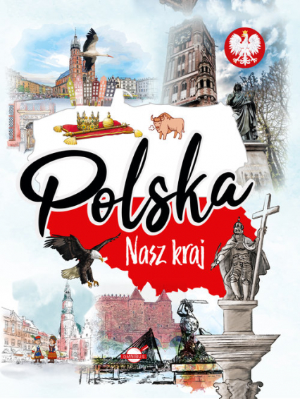 Polska Nasz kraj - Agnieszka Nożyńska-Demianiuk | okładka