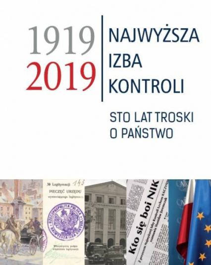 Najwyższa Izba Kontroli 1919-2019 Sto lat troski o panstwo. -  | okładka