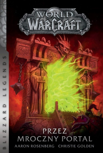 World of Warcraft Przez Mroczny Portal - Golden Christie, Rosenberg Aaron | okładka