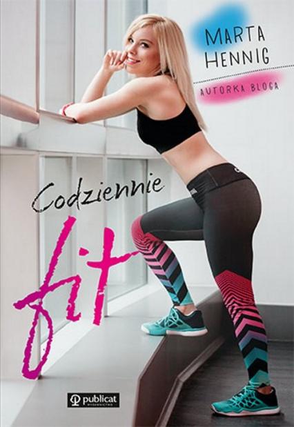 Codziennie fit - Marta Hennig | okładka