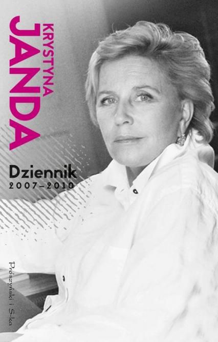 Dziennik 2007-2010 - Krystyna Janda | okładka