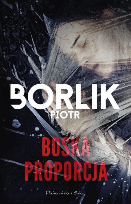 Boska proporcja - Piotr Borlik | okładka