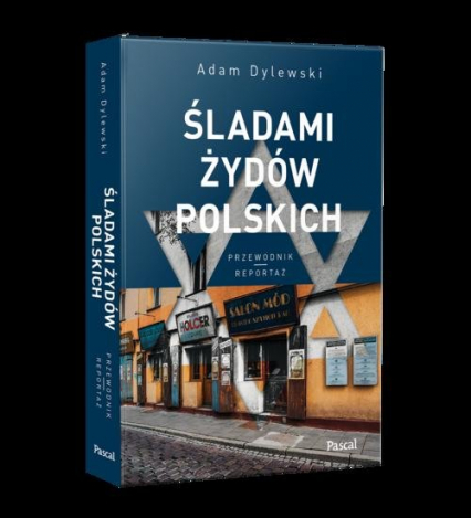 Śladami Żydów Polskich - Adam Dylewski   okładka