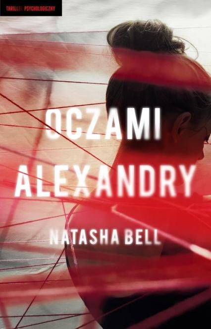 Oczami Alexandry - Natasha Bell   okładka