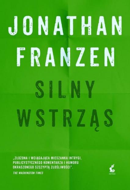Silny wstrząs - Jonathan Franzen | okładka