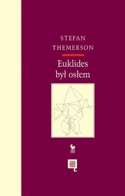 Euklides był osłem - Stefan Themerson | okładka