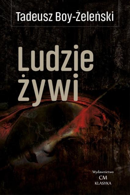 Ludzie żywi - Tadeusz Boy-Żeleński | okładka