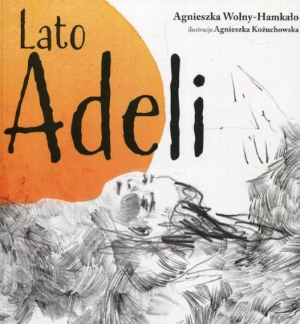 Lato Adeli - Agnieszka Wolny-Hamkało | okładka