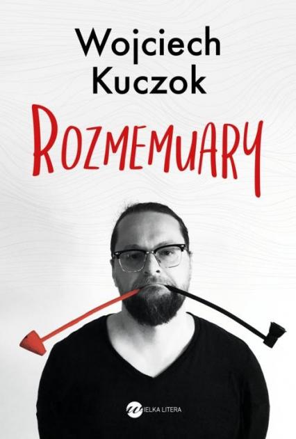 Rozmemuary - Wojciech Kuczok | okładka