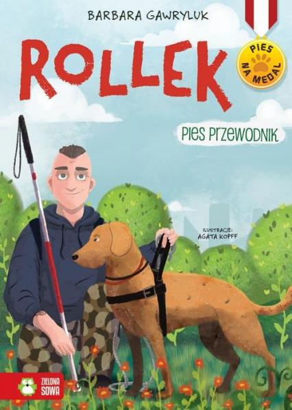 Pies na medal Rollek Pies przewodnik Tom 5 - Barbara Gawryluk | okładka
