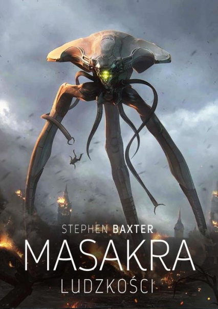 Masakra ludzkości - Stephen Baxter   okładka
