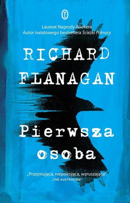 Pierwsza osoba - Richard Flanagan | okładka