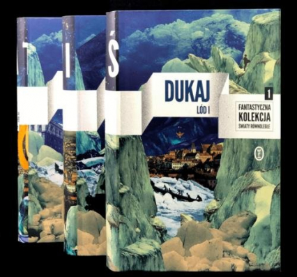 Lód Tom 1-3 Pakiet - Jacek Dukaj | okładka