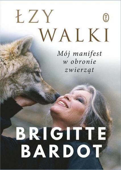 Łzy walki - Brigitte Bardot   okładka